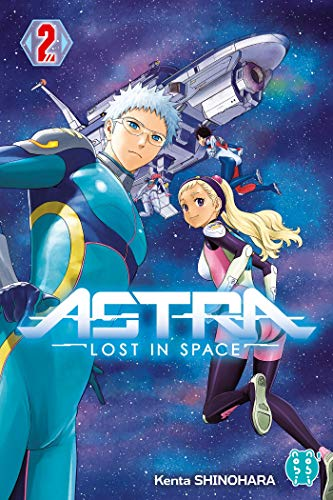 ASTRA LOST IN SPACE T.2